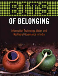 BITS of Belonging – Information Technology, Water, and Neoliberal Governance in India