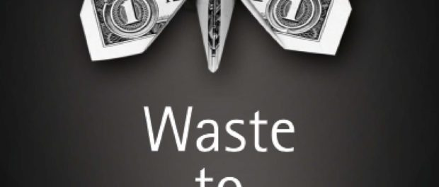 Waste to Wealth: Creating Advantage in a Circular Economy
