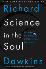 Science in the Soul – Selected Writings of a Passionate Rationalist