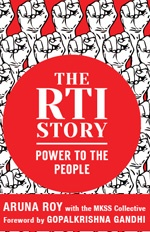 It's a Story of Ants Fighting the Elephant – The RTI Story: Power to the People